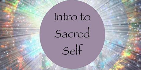 Intro to Sacred Self tickets
