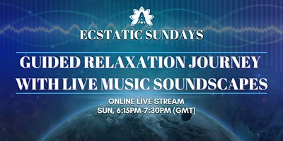 Guided+Relaxation+Journey+with+Live+Music++So