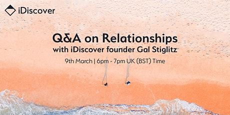 Q&A on Relationships with iDiscover Founder Gal Stiglitz tickets