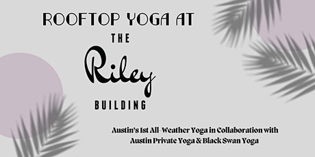 Rooftop Yoga at The Riley tickets
