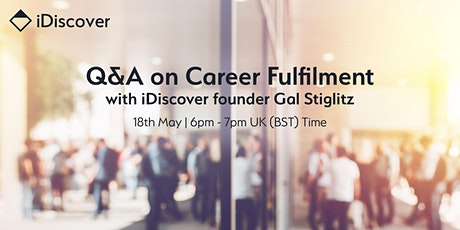 Q&A on Career Fulfilment with iDiscover Founder Gal Stiglitz tickets