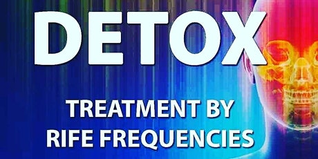 New Year's Detox - Rife Frequency Healing tickets