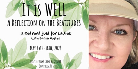 It is Well:  A Reflection on the Beatitudes - A Retreat Just for Ladies tickets