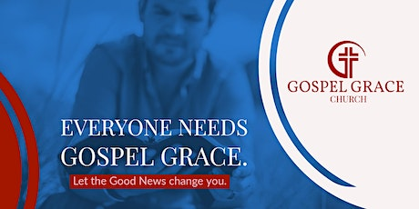 Gospel Grace Church Live tickets