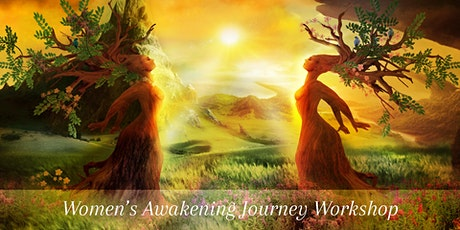 Women's Awakening Journey  Workshop tickets