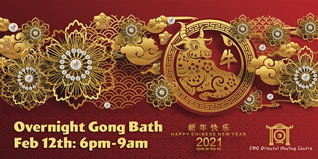 Overnight Gong Bath - Chinese New Year  2021- Metal Ox tickets