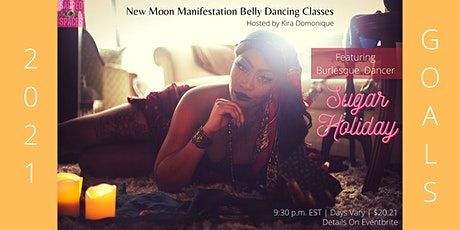 Belly Dancing & Guided New Moon Manifestation Meditation Wellness Event tickets