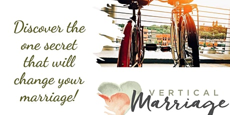 Vertical Marriage - Langley Christian tickets