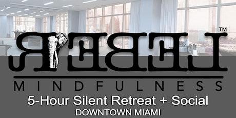 5-Hour Silent Meditation Retreat + Social tickets