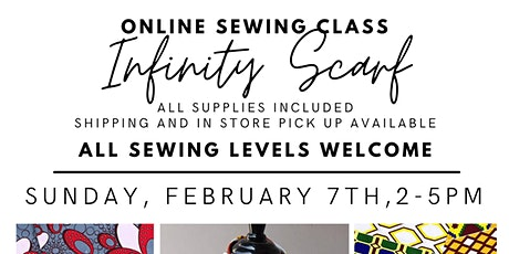 Online Sewing Class - Infinity Scarf tickets