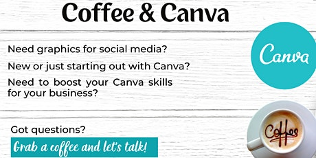 Coffee and Canva tickets