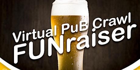 Virtual PuB Crawl FUNraiser tickets