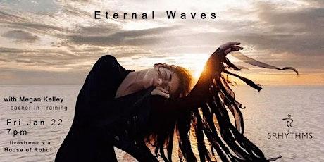 Eternal Waves tickets
