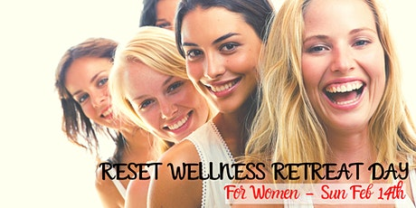 Reset Wellness Retreat Day tickets