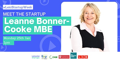 Meet Leanne Bonner-Cooke MBE | Day 1 Leicester Startup Week entradas