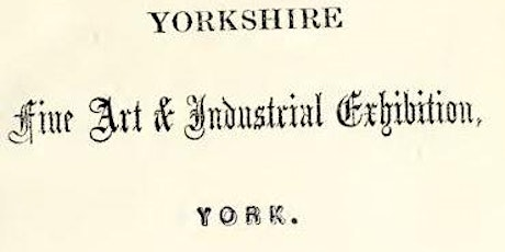 The Yorkshire Fine Arts Exhibition of 1866 tickets