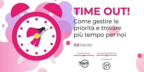 Time out! Come gestire le priorità e trovare più tempo per noi biglietti