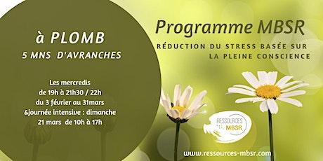 Programme MBSR - en présentiel  (8 semaines - 9 séances) billets
