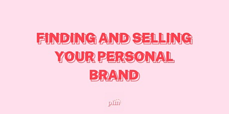 Finding and Selling Your Personal Brand entradas
