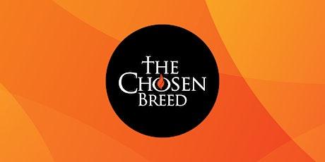 The Chosen Breed Service tickets