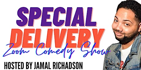 Special Delivery! : a Zoom Comedy Show tickets