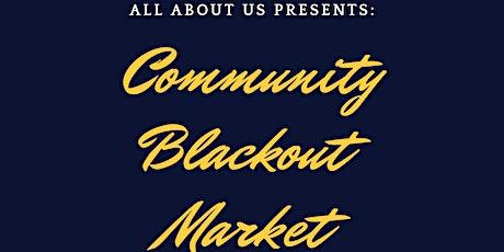 Community Blackout Market tickets