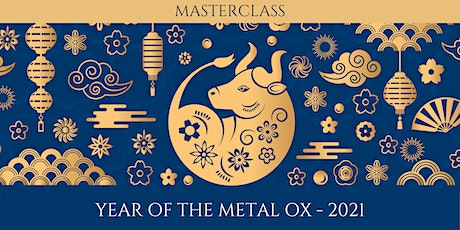 Masterclass: Year of the Metal Ox tickets