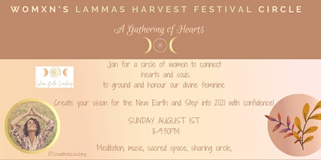 Lammas Harvest Festival Womxn's Circle- A Gathering of Hearts tickets