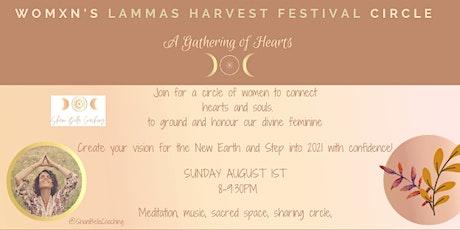 Lammas Harvest Festival Womxn's Circle- A Gathering of Hearts tickets