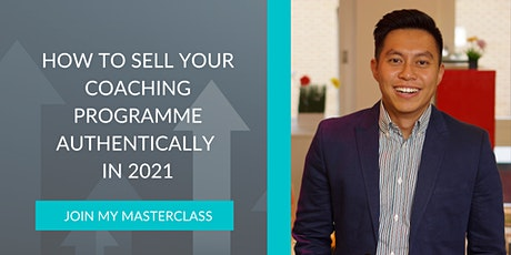 How To Sell Your Coaching Programme Authentically in 2021 tickets