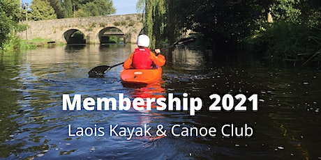 Laois Kayak & Canoe Club Membership 2021 tickets