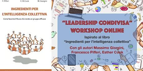"""WORKSHOP ONLINE """"LEADERSHIP CONDIVISA"""" biglietti"""