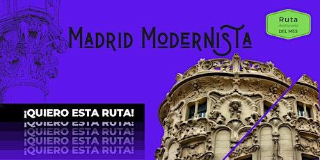 Madrid Modernista-Visita guiada entradas