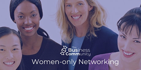 #BusComm Women-only Business Networking tickets