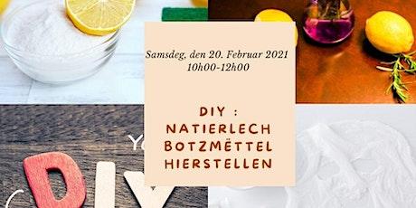 DIY : Natierlech Botzmëttel hierstellen Tickets