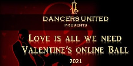 Love is All We Need - Valentine's online Ball tickets