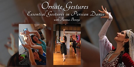 Ornate Gestures: Essential Gestures in Persian Dance tickets
