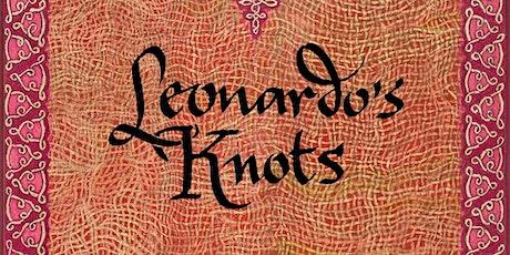 Leonardo da Vinci's Hidden Message: Leonardo's Knots tickets