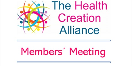 The Health Creation Alliance annual member meeting tickets
