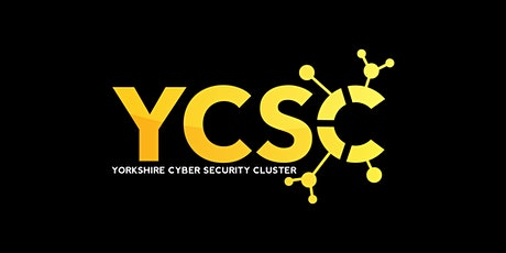 Yorkshire CyberSecurity Cluster Webinar tickets