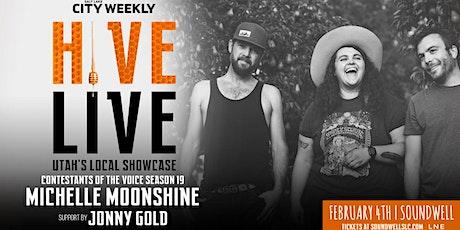 HIVE LIVE ft Michelle Moonshine & Jonny Gold tickets
