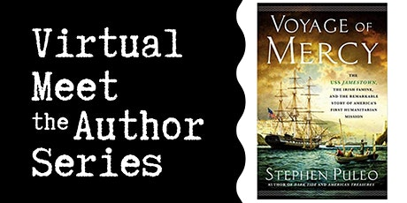 "Virtual Talk: ""Voyage of Mercy"" with Stephen Puleo tickets"