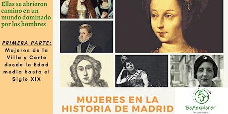 Mujeres en la Historia de Madrid - Visita Guiada entradas
