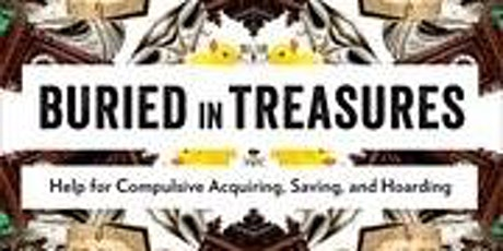 "Hoarding Help - VIRTUAL CLASS - ""Buried in Treasures"" tickets"