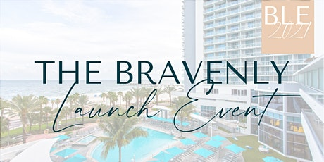 The Bravenly Launch Event tickets