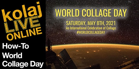 How-To World Collage Day 2021 tickets