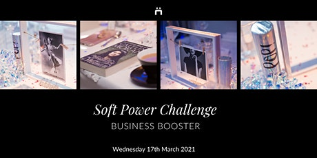 Business Booster : Soft Power Challenge (monthly for members only) tickets