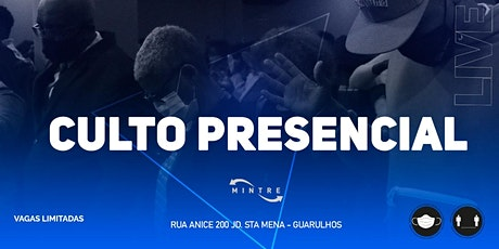 Culto presencial |  MINTRE tickets