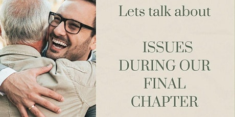 Issues During Our Final Chapter: A Free Monthly Discussion tickets