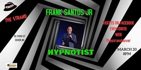 Frank Santos Jr Hypnotist tickets